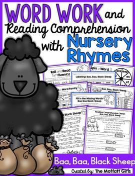 Word Work and Reading Comprehension with Nursery Rhymes: B