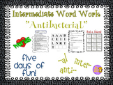 "Word Work and Vocabulary 5-Day Intermediate Unit ""ANTIBACTERIAL"""