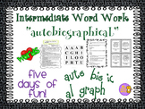 """Word Work and Vocabulary 5-Day Intermediate Unit """"AUTOBIOGRAPHICAL"""""""
