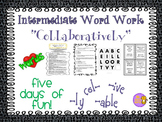 """Word Work and Vocabulary 5-Day Intermediate Unit """"COLLABORATIVELY"""""""
