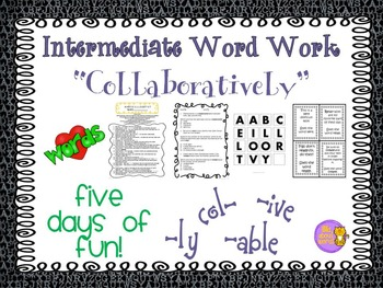 "Word Work and Vocabulary 5-Day Intermediate Unit ""COLLABORATIVELY"""