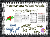 """Word Work and Vocabulary 5-Day Intermediate Unit """"CONTRADICTION"""""""