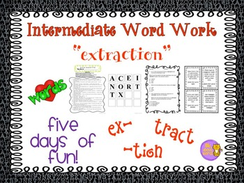 """Word Work and Vocabulary 5-Day Intermediate Unit """"EXTRACTION"""""""