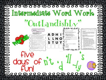 "Word Work ""OUTLANDISHLY"" --- Contractions + -ly"