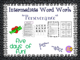 """Word Work and Vocabulary 5-Day Intermediate Unit """"PERSEVERANCE"""""""