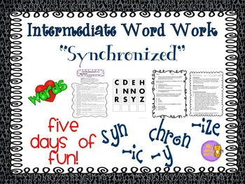 "Word Work and Vocabulary 5-Day Intermediate Unit ""SYNCHRONIZED"""