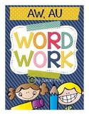 Word Work - aw, au