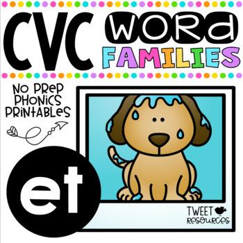 CVC Word Family 'ET' No Prep Phonics Printables