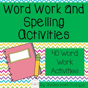 40 Word Work Activities for ANY Word List-Editable