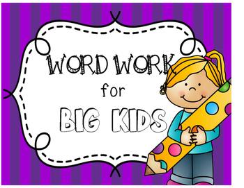 Word Work for Big Kids