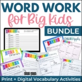 Word Work for Big Kids BUNDLE - Distance Learning