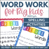 Word Work for Big Kids: Spelling Activities