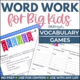 Word Work for Big Kids Games: Partner & Whole Group Vocabulary Games