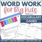 Word Work for Big Kids Games: Partner & Whole Group Vocabu