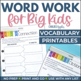 Word Work for Big Kids: PRINTABLES for Vocabulary
