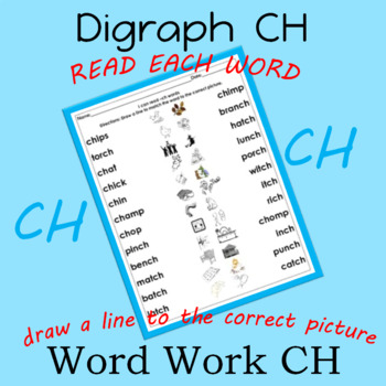Word Work CH Digraph Ch