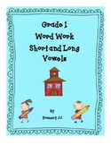 Word Work for Long and Short Vowels - Grade 1
