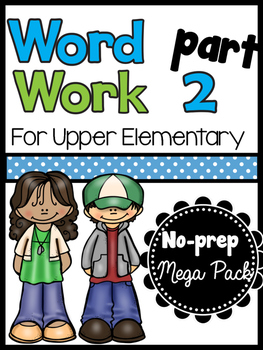 Word Work for Upper Elementary PART TWO / No-prep vocabula