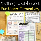 Word Work for Upper Elementary- Spelling Style