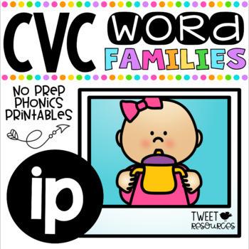 CVC Word Family 'IP' No Prep Phonics Printables