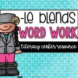 Word Work: le ending blend