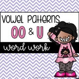 Word Work: oo and u vowel patterns