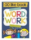 Word Work - oo like book
