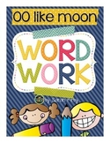 Word Work - oo like moon