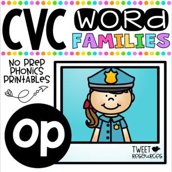 CVC Word Family 'OP' No Prep Phonics Printables