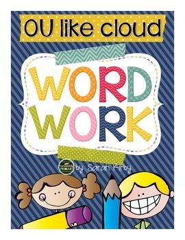 Word Work - ou like cloud