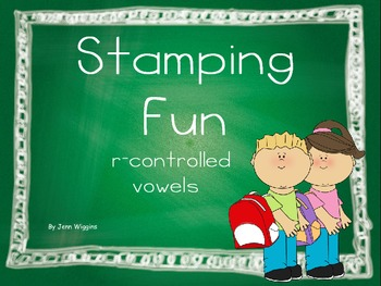 Stamping Fun with R-Controlled Vowels
