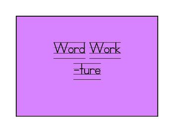 Word Work -ture