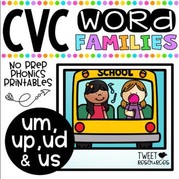 CVC Word Family 'UD', 'UM' and 'UP' No Prep Phonics Printables