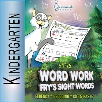 Word Work with Fry's 51 - 75 Sight Words