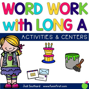 Word Work with Long a