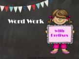 Word Work with Prefixes (Flipchart)