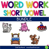 Word Work with Short Vowel Bundle
