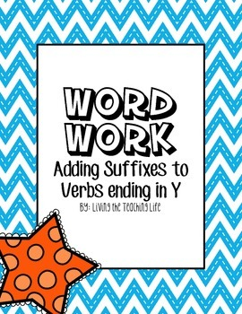 Word Work with Suffixes- Verbs Ending in Y
