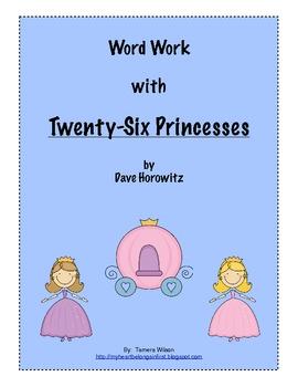 Word Work with Twenty-Six Princess