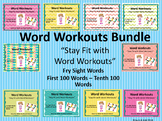 Word Workouts Bundle - All Ten Fry's Sight Word List