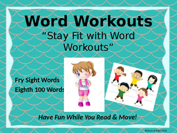 Word Workouts - Fry's Eighth 100 Sight Words