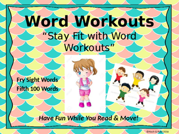 Word Workouts - Fry's Fifth 100 Sight Words