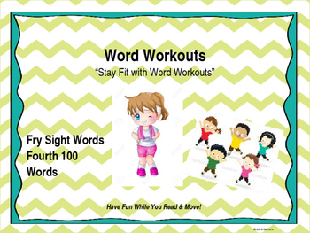 Word Workouts - Fry's Fourth 100 Sight Words
