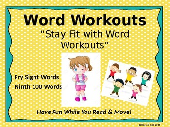 Word Workouts - Fry's Ninth 100 Sight Words