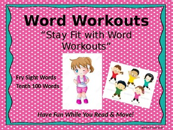 Word Workouts - Fry's Tenth 100 Sight Words