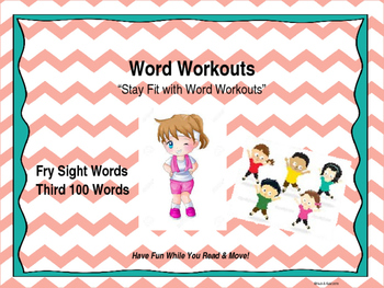 Word Workouts - Fry's Third 100 Sight Words