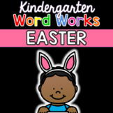 Kindergarten Word Works: Easter Edition (Printable & Interactive PDF)