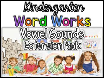 Kindergarten Word Works Extension: Vowel Sounds (Printable & Interactive PDF)