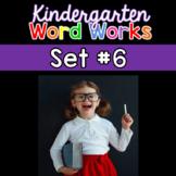 Kindergarten Word Works: Set #6 (Interactive PDF & Printable Version)