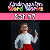 Kindergarten Word Works: Set #7 (Interactive PDF & Printable Versions)
